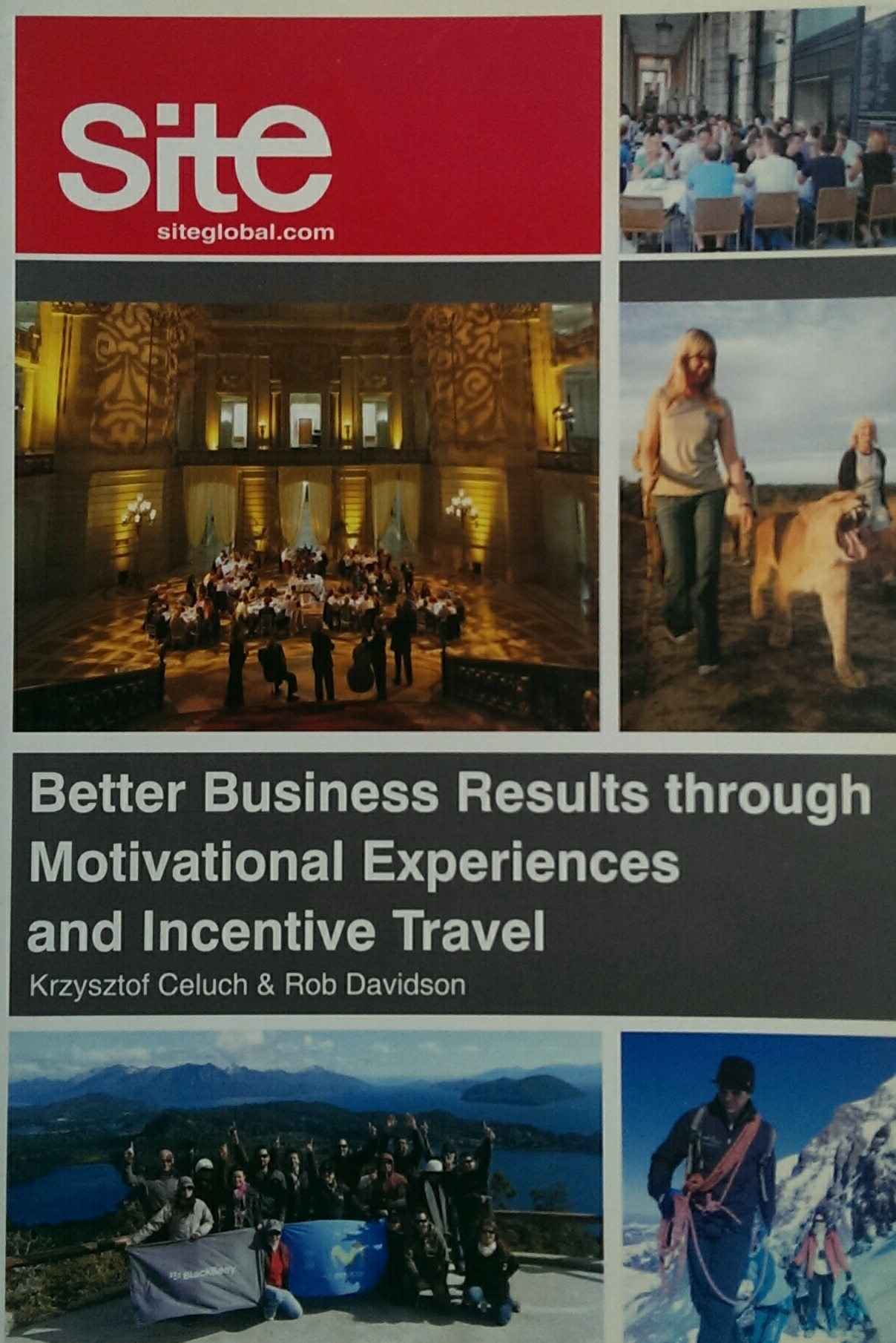 Better-Business-Results-through-Motivational-Experiences-and-Incentive-Travel-rob-davidson-krzysztof-celuch-book-eventprofs-mice-industry-experts